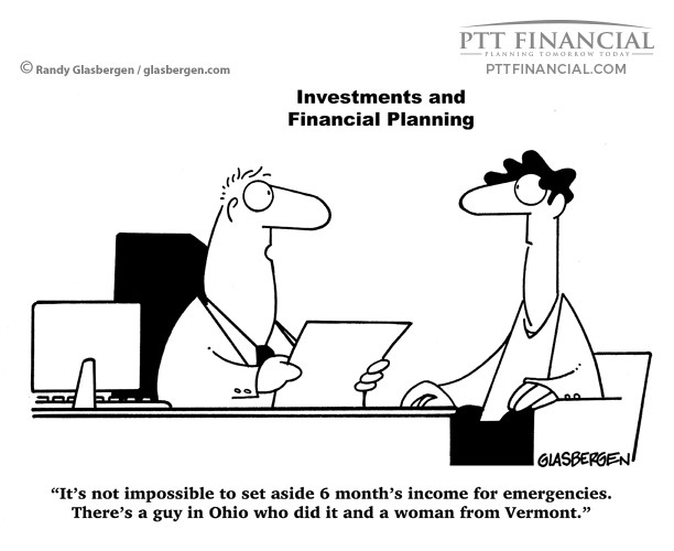 PTT Financial Cartoon of the Week: It's Not Impossible to Set Aside Six Month's Income for Emergencies