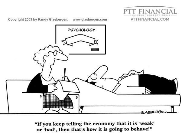 PTT Financial Cartoon of the Week: If You Keep Telling the Economy That it is Weak