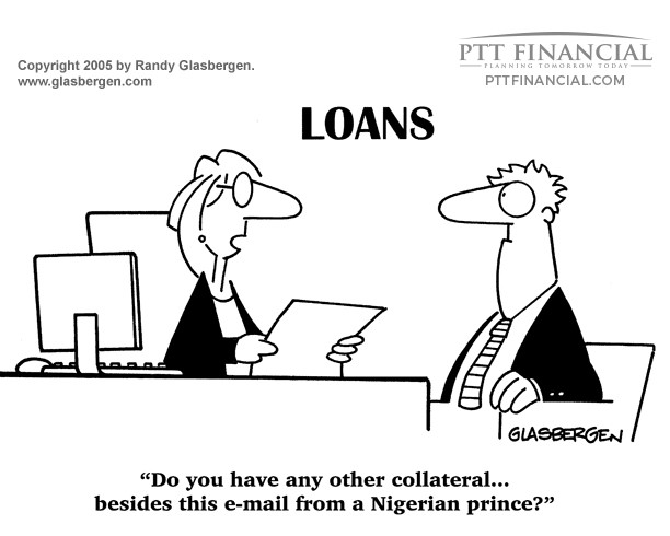 PTT Financial Cartoon of the Week: Do You Have Any Other Collateral?