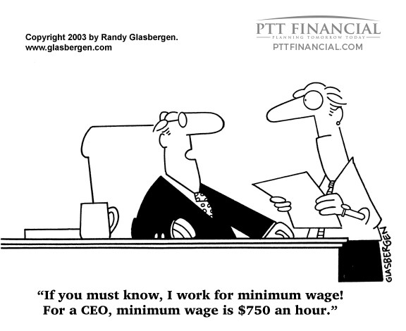 PTT Financial Cartoon of the Week: If You Must Know, I Work for Minimum Wage
