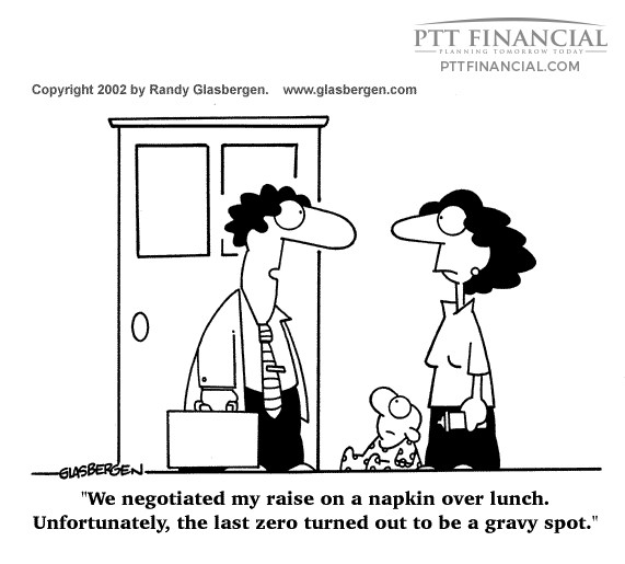 PTT Financial Cartoon of the Week: We Negotiated My Raise on a Napkin Over Lunch